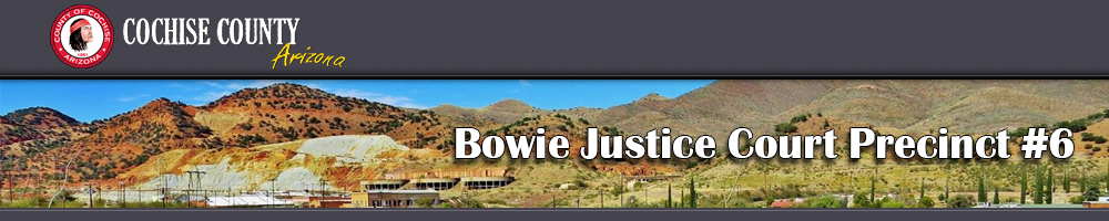 Pay Tickets Online - Bowie, Arizona, Bowie Justice Court #6